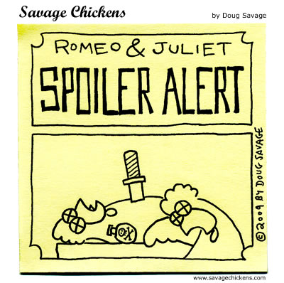 http://www.savagechickens.com/2009/02/romeo-and-juliet.html
